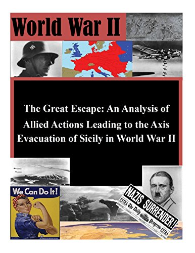 The Great Escape: An Analysis of Allied Actions Leading to the Axis Evacuation of Sicily in World War II