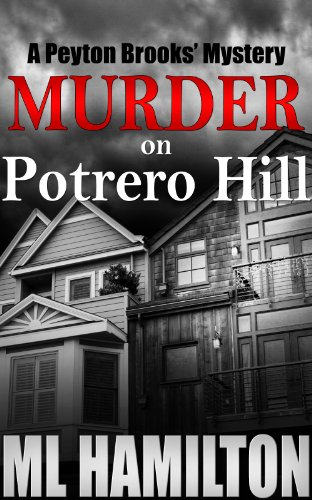 Murder on Potrero Hill (Peyton Brooks