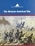 img - for The Mexican-American War (Wars That Changed American History) book / textbook / text book