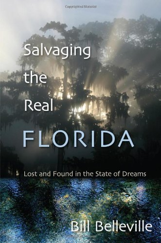 Salvaging The Real Florida: Lost And Found In The State Of Dreams front-214034