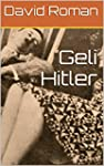 Geli Hitler (English Edition)