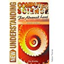 New Understanding Computer Science for Advanced Level Fourth Edition