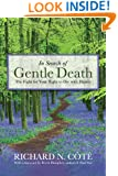 In Search of Gentle Death: The Fight for Your Right to Die With Dignity
