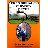 Fred Dibnah's Chimney Dropsby Alan McEwen
