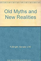 Old myths and new realities, and other…