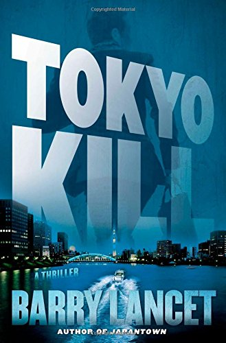 Tokyo Kill: A Thriller (A Jim Brodie Novel)
