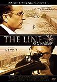 THE LINE 殺しの銃弾[DVD]