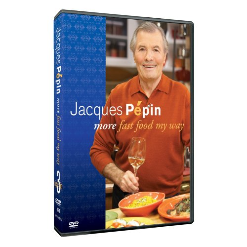 Jacques Pepin: More Fast Food My Way [DVD] [Region 1] [US Import] [NTSC]