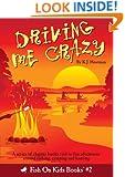Driving Me Crazy (Book 2)