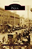 img - for Piqua (Images of America) (Images of America (Arcadia Publishing)) book / textbook / text book