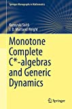 img - for Monotone Complete C*-algebras and Generic Dynamics (Springer Monographs in Mathematics) book / textbook / text book