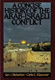 A Concise History of the Arab-Israeli Conflict