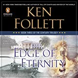 Edge of Eternity: The Century Trilogy, Book 3