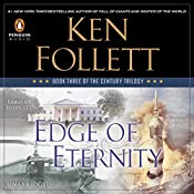 Edge of Eternity: The Century Trilogy, Book 3 | Ken Follett