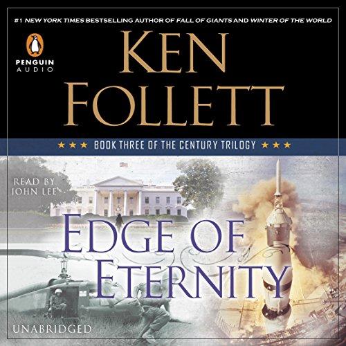 Edge of Eternity: The Century Trilogy, Book 3 Audiobook
