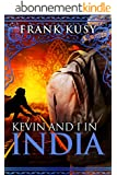 Kevin and I in India (English Edition)