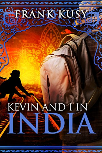 Kevin And I In India by Frank Kusy ebook deal