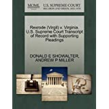 Rexrode (Virgil) V. Virginia. U.S. Supreme Court Transcript of Record with Supporting Pleadings
