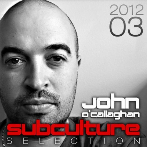 VA-John Ocallaghan  Subculture Selection 2012-03-WEB-2012-UKHx