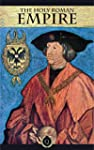 The Holy Roman Empire [Quintessential...