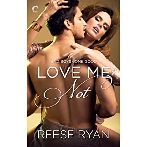Love Me Not | [Reese Ryan]