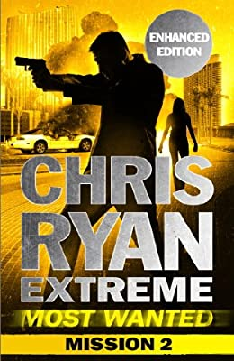 Most Wanted Mission 2: Chris Ryan Extreme Series 3 (Chris Ryan Extreme Most Wanted)