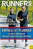 Runner's World: Erfolg ist planbar: Schritt für Schritt vom Laufeinsteiger zum Laufprofi