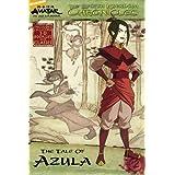 The Earth Kingdom Chronicles: The Tale of Azula (Avatar) ~ Michael Teitelbaum