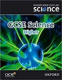 Twenty First Century Science: GCSE Science Higher Level Textbook (Gcse 21st Century Science)