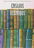 img - for Ensaios Reunidos (Em Portuguese do Brasil) book / textbook / text book