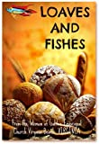 img - for Loaves and Fishes (Two Hundred Plus Recipes) book / textbook / text book