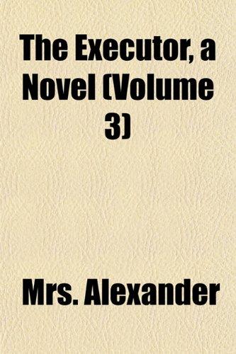 The Executor, a Novel (Volume 3)