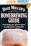 Dave Miller's Homebrewing Guide: Ever...