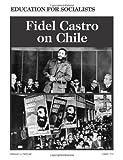 Fidel Castro on Chile (0873486781) by Castro, Fidel