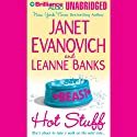 Hot Stuff (       UNABRIDGED) by Janet Evanovich, Leanne Banks Narrated by Lorelei King