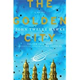 The Golden City (Fourth Realm Trilogy)by John Twelve Hawks