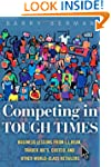 Competing in Tough Times: Business Le...