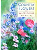 img - for Country Flowers in Watercolour book / textbook / text book