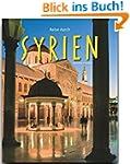 Reise durch SYRIEN - Ein Bildband mit...