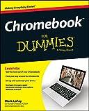 Chromebook For Dummies (For Dummies (Computer/Tech))