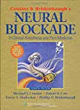 img - for Cousins and Bridenbaugh's Neural Blockade: Anesthesia and Management of Pain by Michael Cousins (2008-12-01) book / textbook / text book