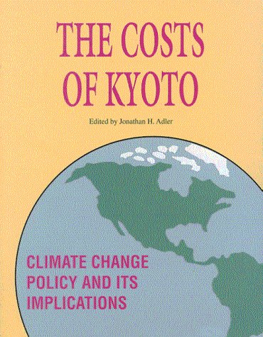Costs of Kyoto Climate Change Policy and its Implication