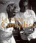 La Cuisine complice : 100 recettes po...