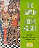 Sir Gawain and the Green Knight (Myths & Legends Audio)