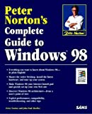 Peter Norton's Complete Guide to Windows 98 (0672312301) by Norton, Peter