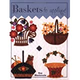 Baskets to Applique ~ Kay Mackenzie