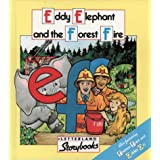 Letterland Storybooks - Eddy Elephant and the Forest Fireby Lyn Wendon
