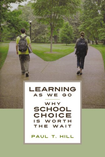 Learning As We Go: Why School Choice Is Worth The Wait (Hoover Institution Press Publication) front-344172