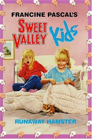Runaway Hamster (Sweet Valley Kids #2)