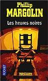 echange, troc Philippe Margolin - Les Heures Noires